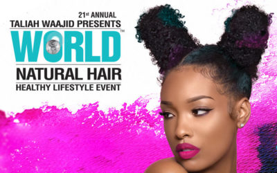 Taliah Waajid World Natural Hair & Healthy Lifestyle Event